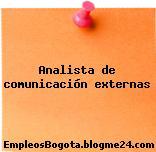 Analista de comunicación externas