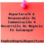 Reportero/A & Responsable De Comunicación & Desarrollo De Negocio En Galapagar