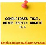CONDUCTORES TAXI, MAYOR &8211; BOGOTÁ D.C