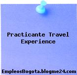 Practicante Travel Experience