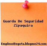 Guarda De Seguridad Zipaquira