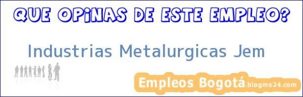 Industrias Metalurgicas Jem