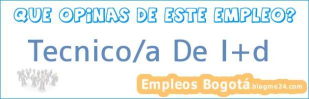 Tecnico/a De I+d