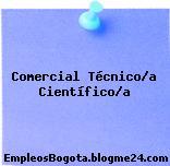 Comercial Técnico/a Científico/a