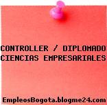 CONTROLLER / DIPLOMADO CIENCIAS EMPRESARIALES