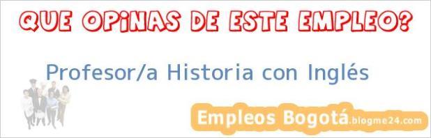 Profesor/a Historia con Inglés