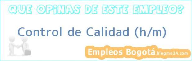 Control de Calidad (h/m)