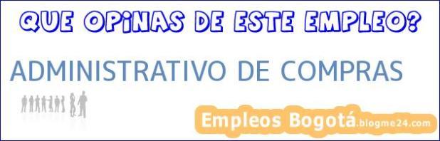 ADMINISTRATIVO DE COMPRAS