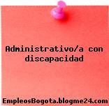 Administrativo/a con discapacidad