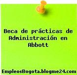 Beca de prácticas de Administración en Abbott