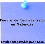 Puesto de Secretariado en Valencia