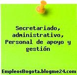Secretariado, administrativo, Personal de apoyo y gestión
