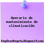 Operario de mantenimiento de climatización