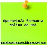 Operario/a farmacia Molins de Rei
