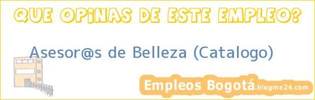 Asesor@s de Belleza (Catalogo)