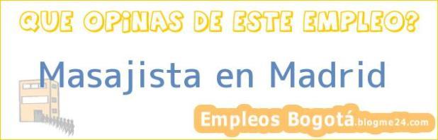 Masajista en Madrid