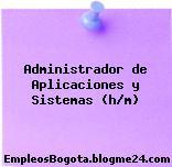 Administrador de Aplicaciones y Sistemas (h/m)