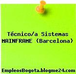 Técnico/a Sistemas MAINFRAME (Barcelona)