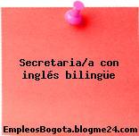 Secretaria/a con inglés bilingüe