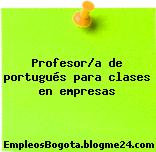 Profesor/a de portugués para clases en empresas