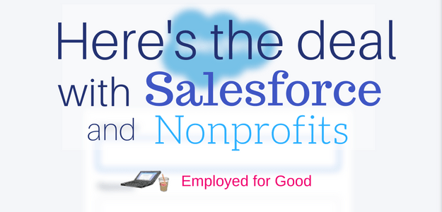 Here's the Deal with Salesforce and Nonprofits