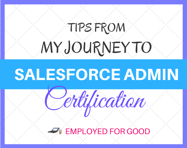 Salesforce Administrator certification tips