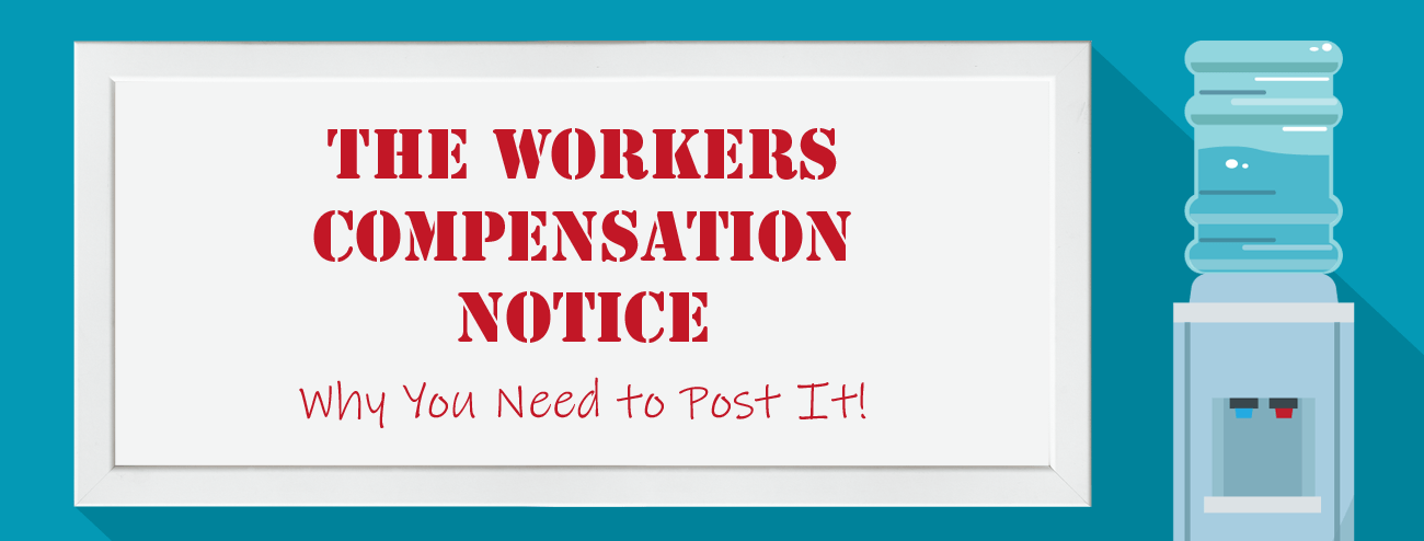 the workers compensation notice why
