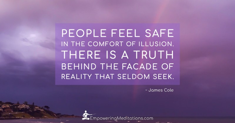 People feel safe in the comfort of illusion - Page