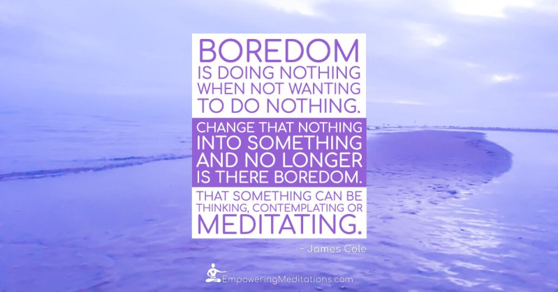Meme - Boredom is doing nothing - Page