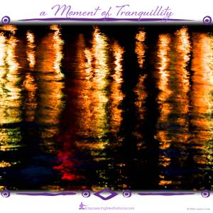 a Moment of Tranquillity - Reflecting Light