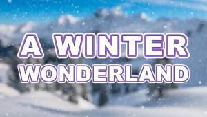 A-Winter-Wonderland-Thumbnail-SM
