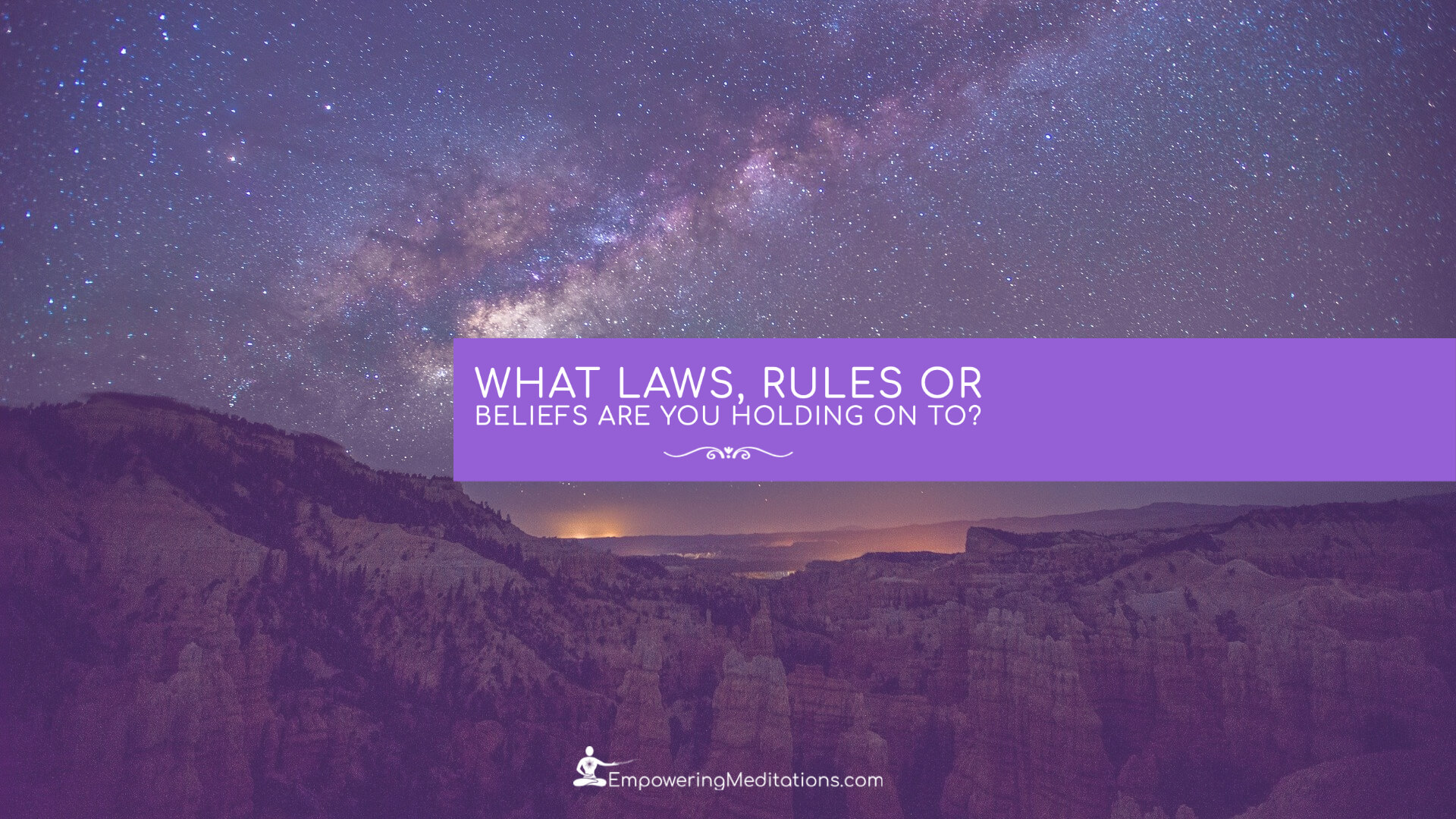 Blog - What Laws, rules or beliefs are you holding on to - Page
