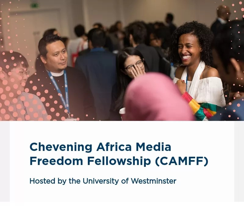 Image result for Fully Funded Chevening Africa Media Freedom Fellowship 2020