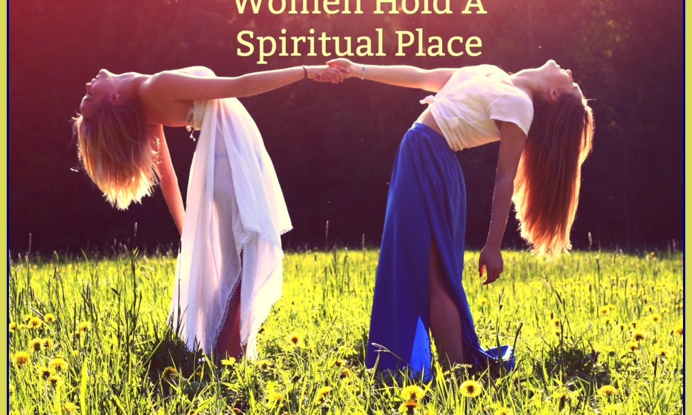 Women Hold a Spiritual Space for Family & Community Blog