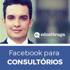 → Como captar pacientes para o consultório odontológico pelo Facebook – parte III
