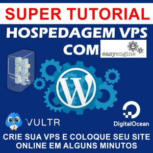 Hospedagem VPS com Easy Engine – Configurando um site WordPress