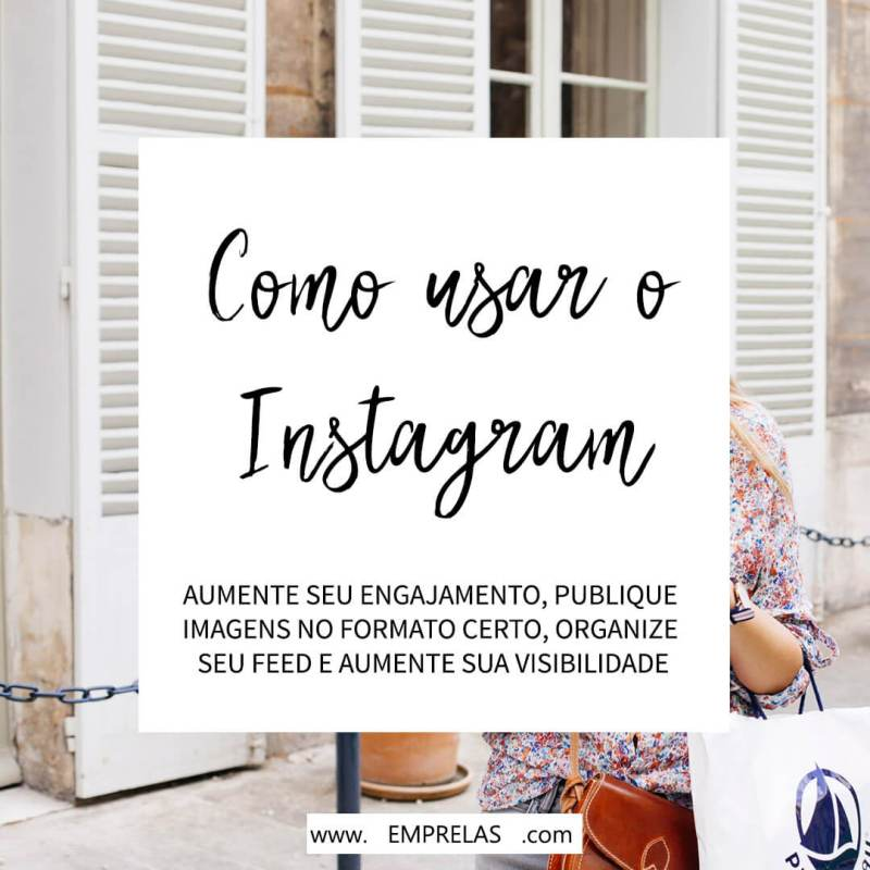 Como usar o Instagram aumentar o seu alcance