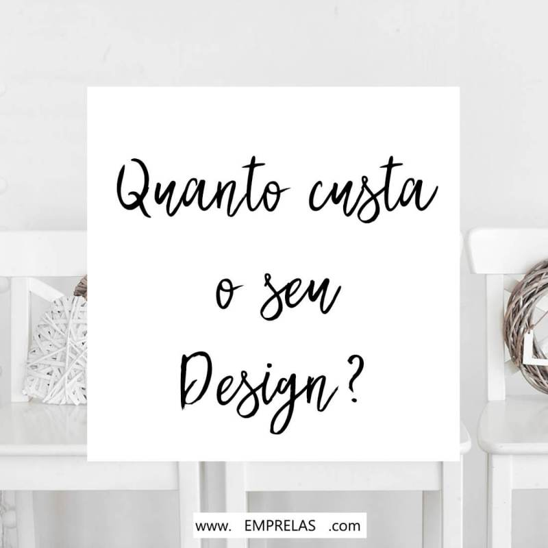 Quanto custa o seu design? Veja como calcular o seu trabalho