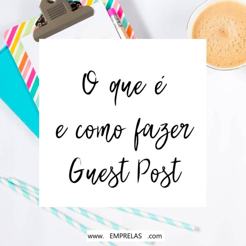 O que é Guest post e como ele pode ajudar o seu blog