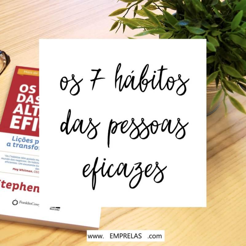 os-sete-hábitos-das-pessoas-altamente-eficazes-