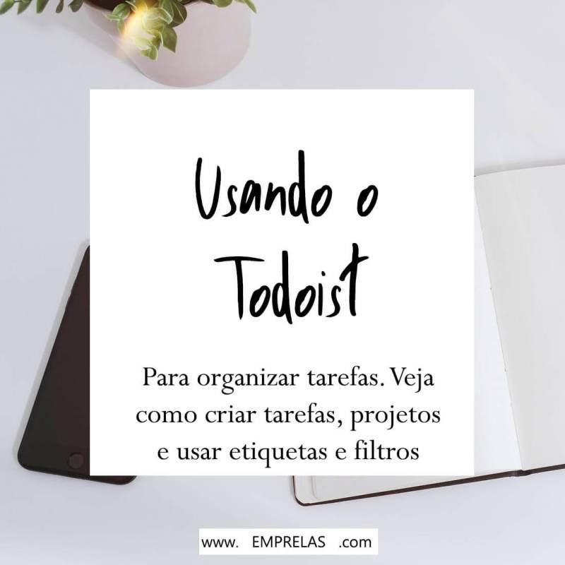 Como organizar tarefas com o Todoist