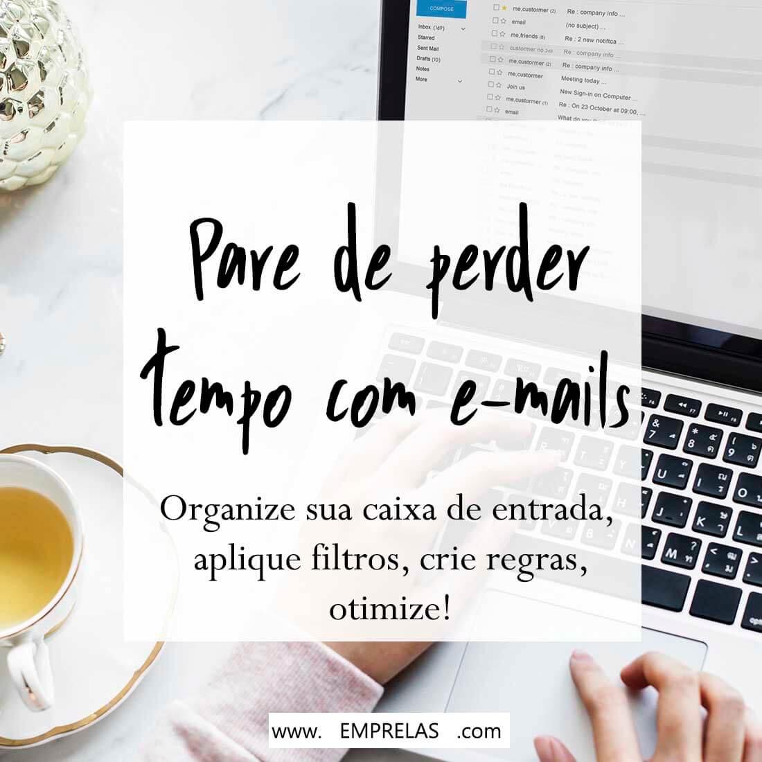 pare perder tempo com e-mails