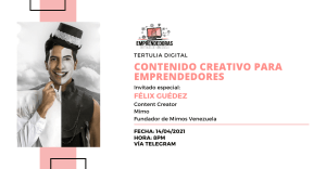 Tertulia Digital: Contenido creativo para emprendedores @ Telegram