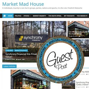 Market Mad House Guest Post