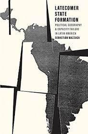 La rezagada formación del Estado en América Latina