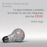 las ideas mueven al mundo