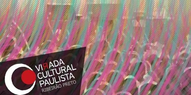 Virada Cultural Paulista em Ribeirão Preto