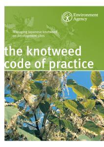 Managing Japanese Knotweed on development sites- The Knotweed Code of Practice.
