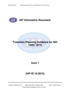 Informative Document on the Transition Planning Guidance for ISO 14001:2015 (IAF ID 10:2015)