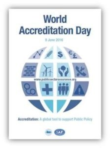 World Accreditation Day 2016 - Accreditation: A global tool to support Public Policy